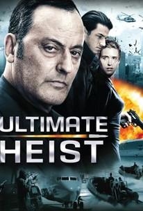 Ultimate Heist (Le premier cercle)