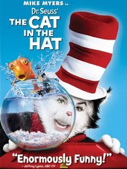 ff013338 Dr. Seuss' The Cat in the Hat - Movie Reviews - Rotten Tomatoes