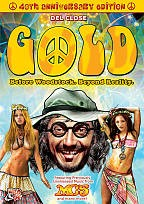 Gold: Before Woodstock. Beyond Reality.