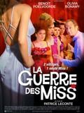 The War of the Misses (La Guerre des miss)