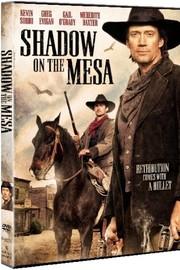 Shadow on the Mesa