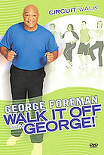 George Foreman - Walk It Off With George: Circuit Walk