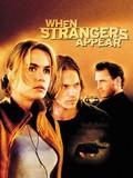 When Strangers Appear