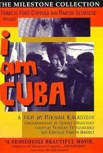 I Am Cuba (Soy Cuba)