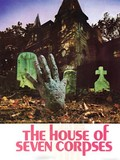 House of the Seven Corpses