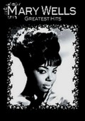 Mary Wells: Greatest Hits