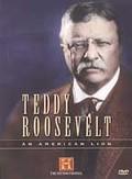 Teddy Roosevelt - An American Lion