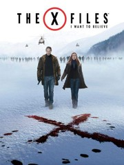 The X-Files: I Want to Believe (The X Files 2)