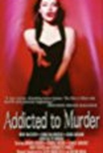 Addicted to Murder