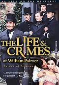 Life & Crimes of William Palmer