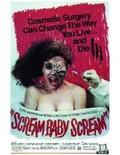 Scream, Baby, Scream