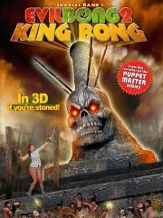 Evil Bong II: King Bong