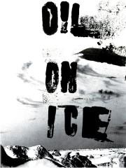 Oil on Ice