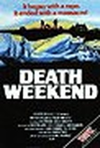 Death Weekend (The House by the Lake)