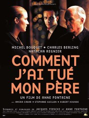 Comment j'ai tu� mon p�re (My Father and I)