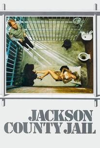 Jackson County Jail (1976) - Rotten Tomatoes