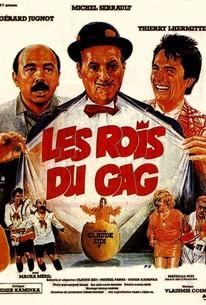 The Gag Kings (Les Rois du Gag)