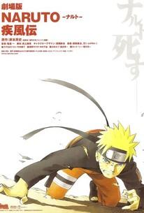 Naruto Shippuden: The Movie (Gekijô ban naruto: Shippûden)