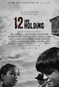 Twelve and Holding