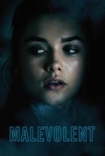 Malevolent (2018) - Rotten Tomatoes