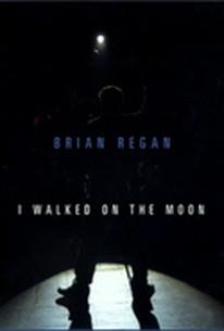 Brian Regan: I Walked on the Moon