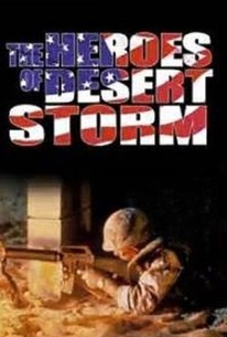 The Heroes of Desert Storm