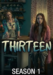 Thirteen: Miniseries