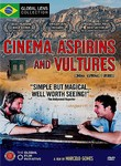 Cinema, Asprin And Vultures (cinema, Aspirinas E Urubus)