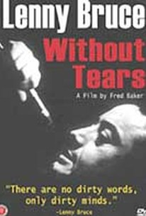 Lenny Bruce: Without Tears