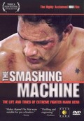 Smashing Machine: The Life and Times of Mark Kerr