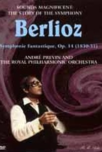 Sounds Magnificent: Berlioz - Symphonie Fantastique: Andre Previn