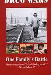 Drug Wars: One Family's Battle