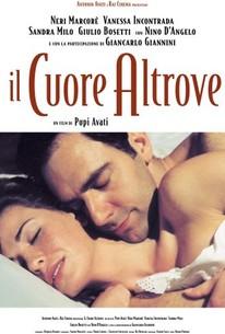 Incantato (Il Cuore Altrove) (The Heart Is Elsewhere)