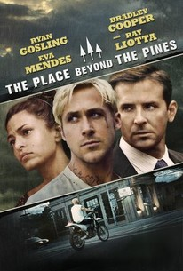 The Place Beyond The Pines (2013) - Rotten Tomatoes