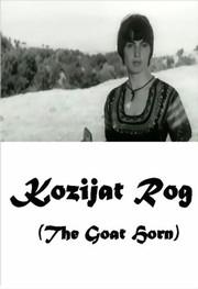 Kozijat rog (The Goat Horn)