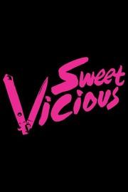 Sweet/Vicious: Season 1