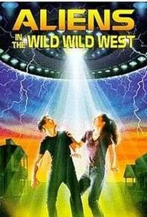 Aliens in the Wild, Wild West
