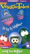 Veggie Tales: Are You My Neighbor? - A Lesson in Loving Your Neighbor