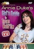 Annie Duke's Girl Guide to Texas Hold' Em