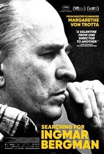 Searching for Ingmar Bergman (Ingmar Bergman - Vermächtnis eines Jahrhundertgenies)