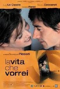 The Life I Want (La Vita Che Vorrei)