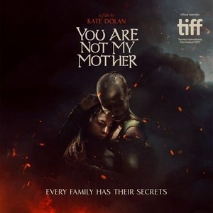 You Are Not My Mother - Rotten Tomatoes