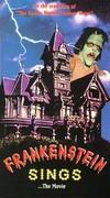 Frankenstein Sings...The Movie