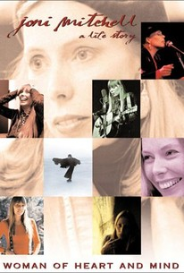 Joni Mitchell: Woman of Heart and Mind - A Life Story