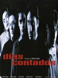 D�as Contados (Numbered Days) (Running Out of Time)