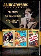 Crime Stoppers #2: Fog Island, The Black Raven, Dick Tracy vs. Cueball