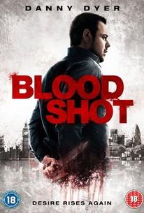 Bloodshot (In a Heartbeat)