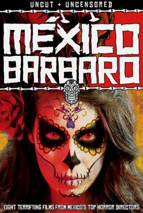 Mexico Bárbaro