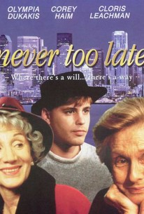 Never Too Late (1997) - Rotten Tomatoes