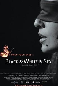 Black & White & Sex